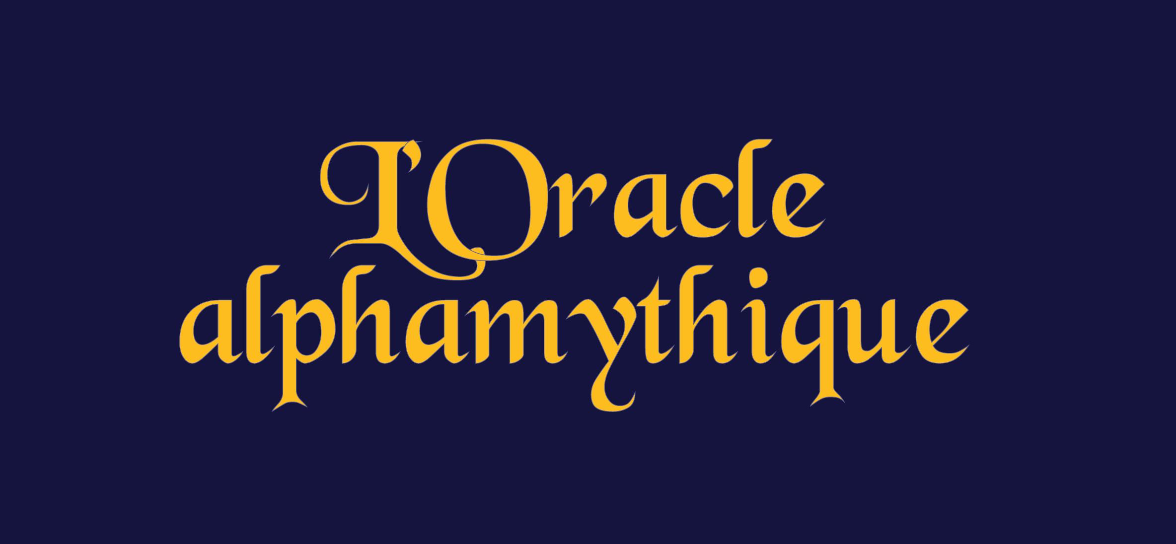 L'Oracle alphamythique